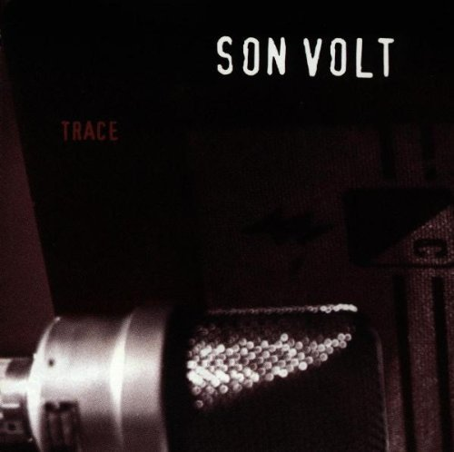 Son Volt Trace (expanded & Remastered) 2cd Trace (expanded & Remastered)