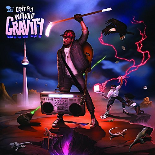 K Os Can't Fly Without Gravity Explicit Can't Fly Without Gravity