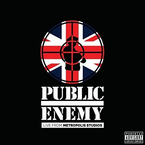 Public Enemy Live From Metropolis Studios Explicit Version