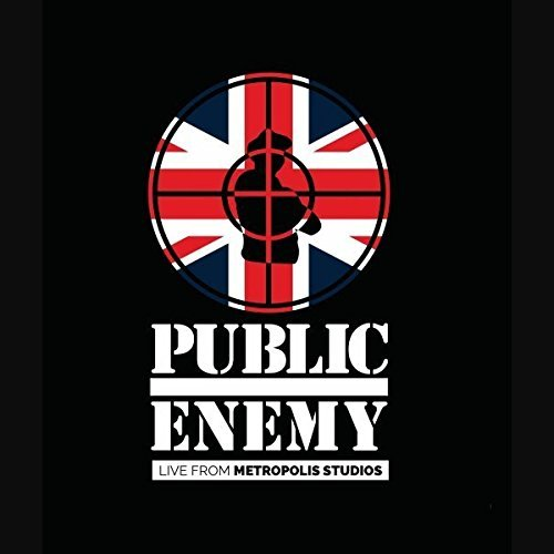 Public Enemy Live From Metropolis Studios Explicit Version Live From Metropolis Studios