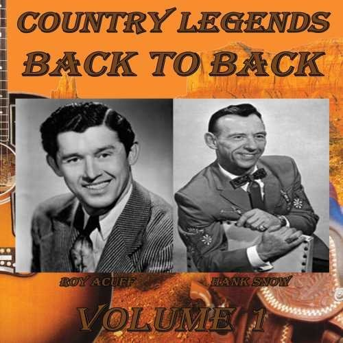 Snow Hank Acuff Roy Country Legends Back To Back V