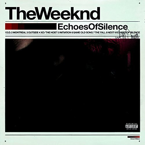 Weeknd Echoes Of Silence Explicit Version Echoes Of Silence