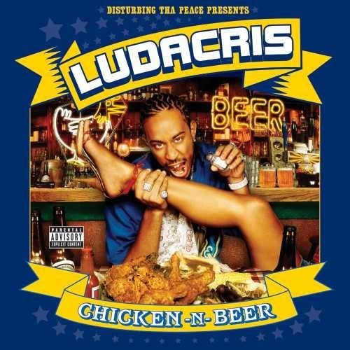 Ludacris Chicken N Beer Explicit Version