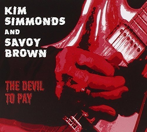 Kim & Savoy Brown Simmonds Devil To Pay