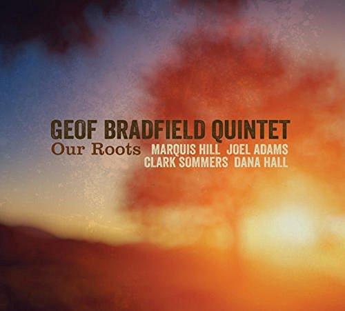 Geof Bradfield Our Roots