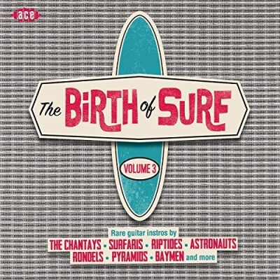 Birth Of Surf Volume 3
