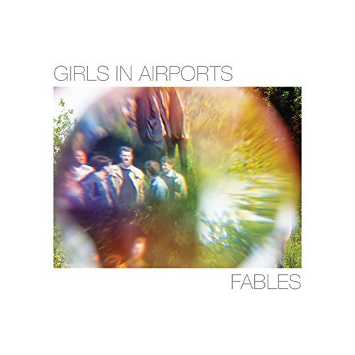 Girls In Airports Fables