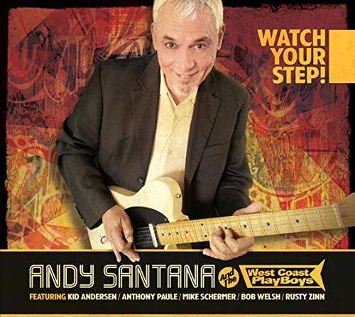 Andy & West Coast Play Santana Watch Your Step
