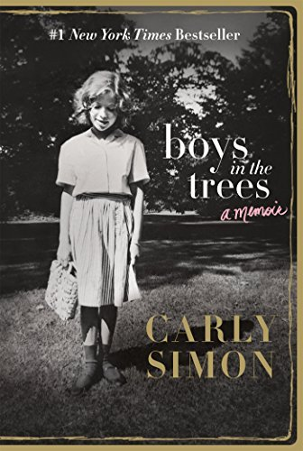 Carly Simon Boys In The Trees A Memoir