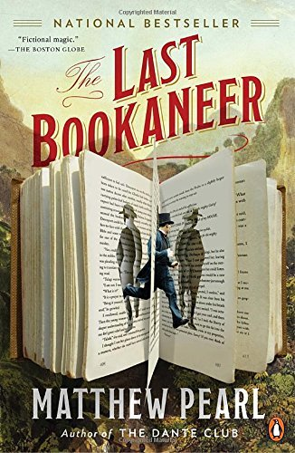 Matthew Pearl The Last Bookaneer