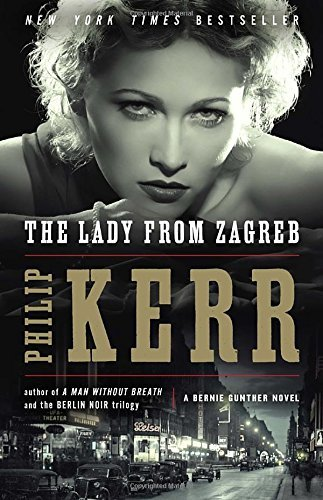 Philip Kerr The Lady From Zagreb