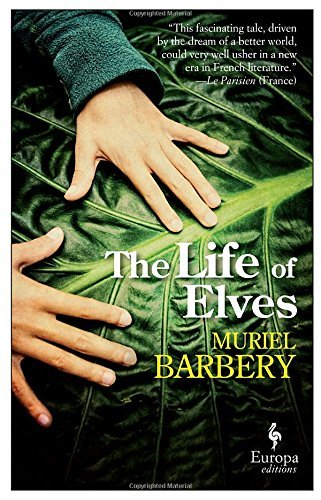 Muriel Barbery The Life Of Elves