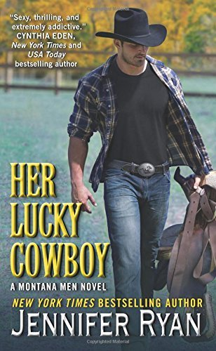Jennifer Ryan Her Lucky Cowboy A Montana Men Novel