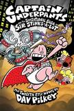 Dav Pilkey Captain Underpants And The Sensational Saga Of Sir