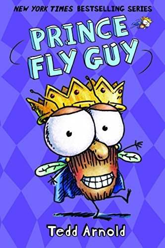 Tedd Arnold Prince Fly Guy