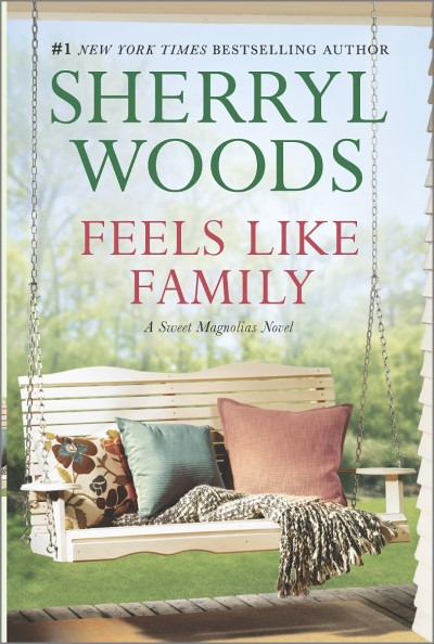 Sherryl Woods Feels Like Family Sweet Magnolias