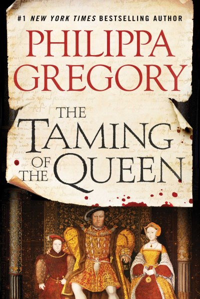 Philippa Gregory The Taming Of The Queen