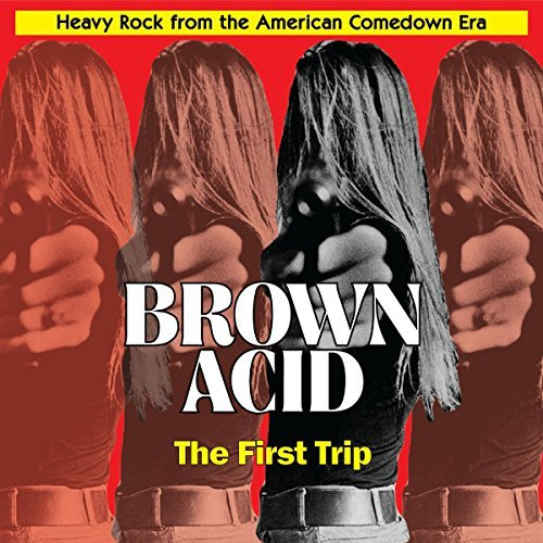 Various Artist Brown Acid First Trip Brown Acid First Trip