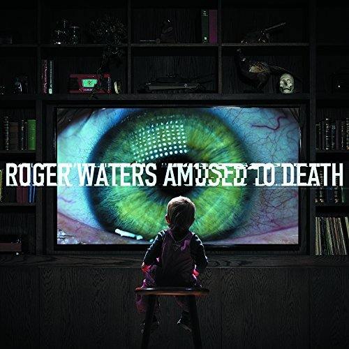 Roger Waters Amused To Death Amused To Death