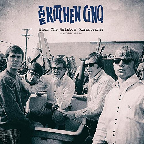 Kitchen Cinq When The Rainbow Disappears Anthology 1965 68
