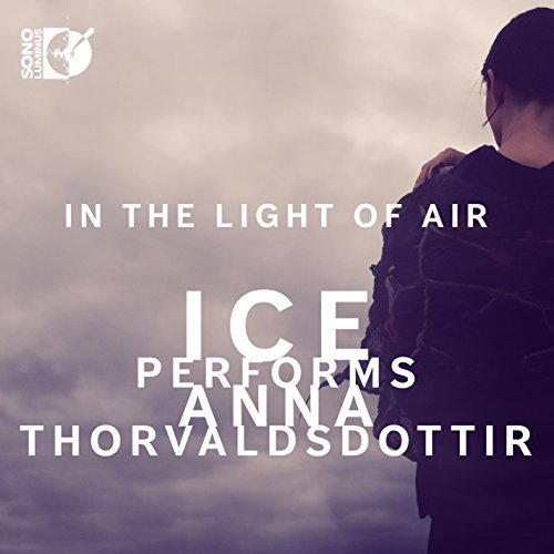 Thorvaldsdottir Internationa In The Light Of Air