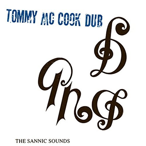 Tommy Mccook Sannic Sounds Of Tommy
