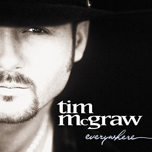 Tim Mcgraw Everywhere