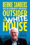 Bernie Sanders Outsider In The White House