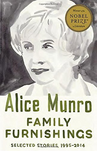 Alice Munro Family Furnishings Selected Stories 1995 2014