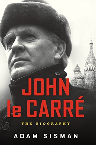 Adam Sisman John Le Carre The Biography
