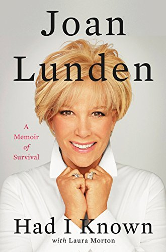 Joan Lunden Had I Known A Memoir Of Survival