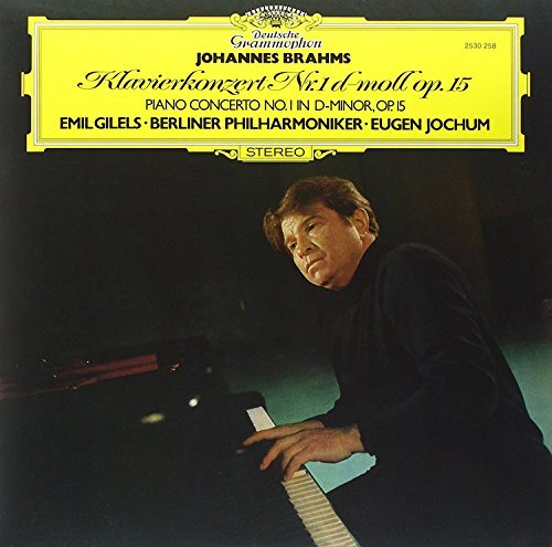 Brahms Gilels Jochum Ber Piano Concerto No 1 In D Minor