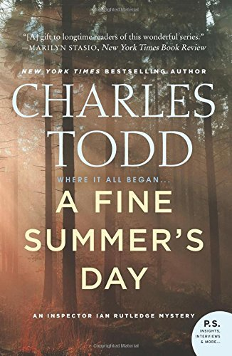 Charles Todd A Fine Summer's Day An Inspector Ian Rutledge Mystery