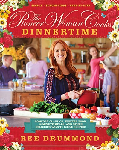 Ree Drummond The Pioneer Woman Cooks Dinnertime Comfort Classics Freezer Food 16 Mi