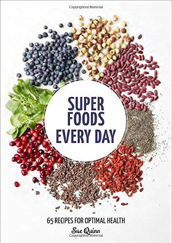 Sue Quinn Super Foods Every Day Recipes Using Kale Blueberries Chia Seeds Caca