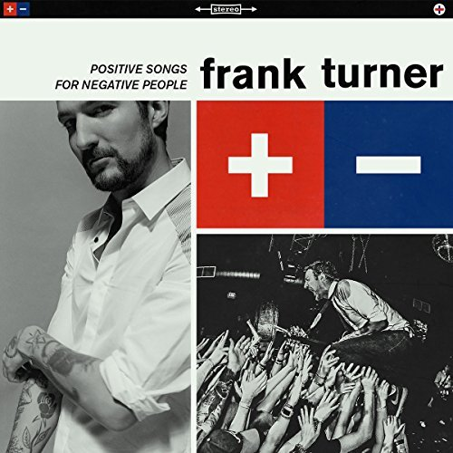 Frank Turner Positive Songs For Negative People 180 Gram Vinyl Positive Songs For Negative People