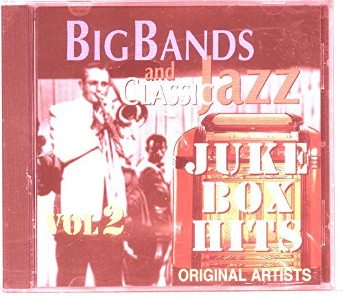 Big Band & Classic Jazz Juke Box Hits Vol. 2