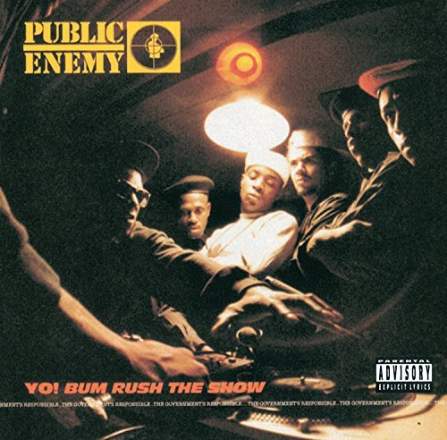 Public Enemy Yo! Bum Rush The Show Explicit