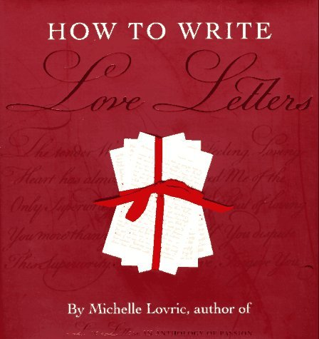 Michelle Lovric How To Write Love Letters
