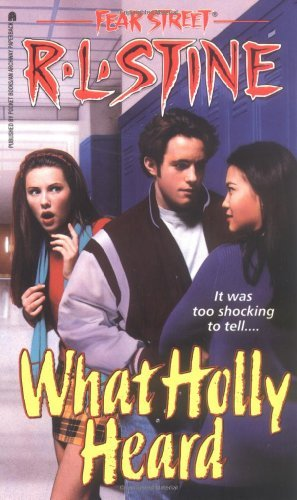 R. L. Stine What Holly Heard