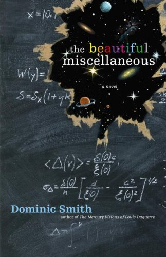 Dominic Smith The Beautiful Miscellaneous