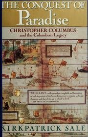 Kirkpatrick Sale The Conquest Of Paradise Christopher Columbus & The Columbian Legacy
