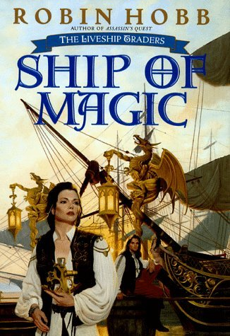 John Howe Robin Hobb Ship Of Magic The Liveship Traders Book 1
