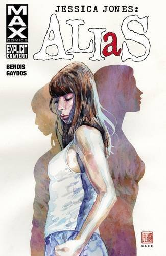 Brian Michael Bendis Jessica Jones Alias Volume 1