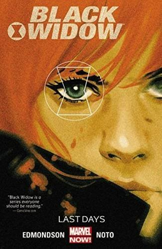Nathan Edmonson Black Widow Volume 3 Last Days