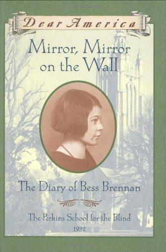 Barry Denenberg Dear America Mirror Mirror On The Wall The Diary