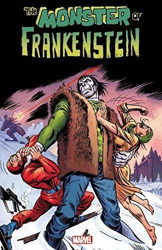 Gary Friedrich Monster Of Frankenstein Volume 1