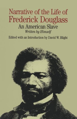 Frederick Douglass Narrative Of The Life Of Frederick Douglass An American Slave