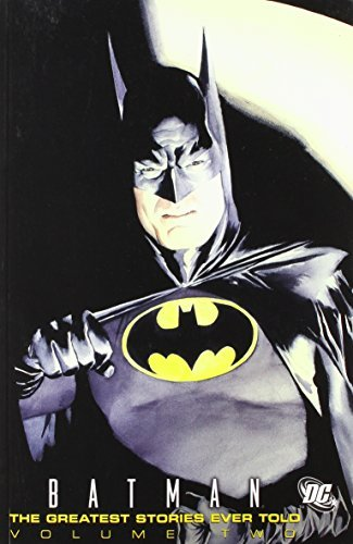 Bob Kane Batman The Greatest Stories Ever Told Volume 2
