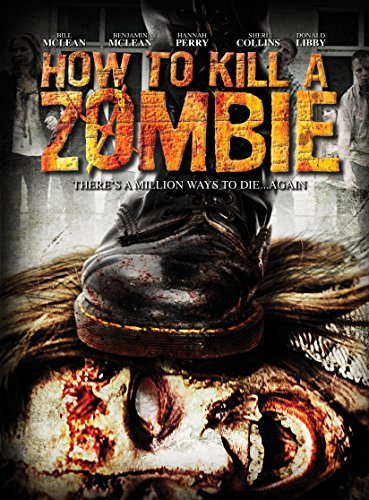 How To Kill A Zombie How To Kill A Zombie DVD Nr